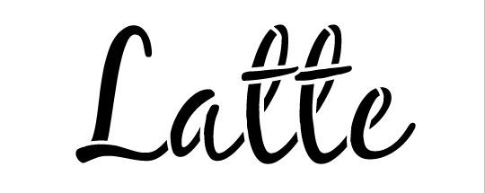 "Latte Word Art Stencil-Casual Script - 5"" X 2"""