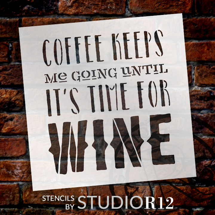 "Coffee Keeps Me Going Word Art Stencil 15"" X 15"" - STCL836_4 - by StudioR12"