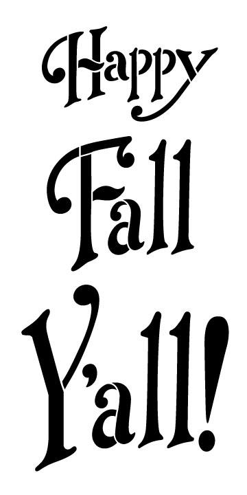 """Happy Fall Y'all! Word Stencil - Fun - 4"""" x 7"""""""