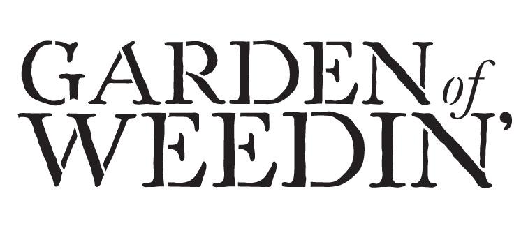 """Garden of Weedin - Word Stencil -7"""" X 3"""""""