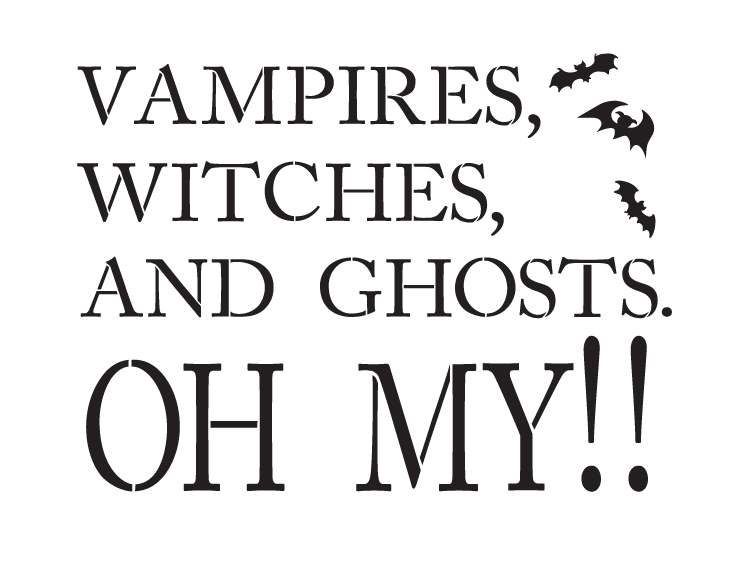 "Vampires, Witches and Ghosts OH MY! - Word Stencil - 18"" X 13.5"" - STCL1152_2"