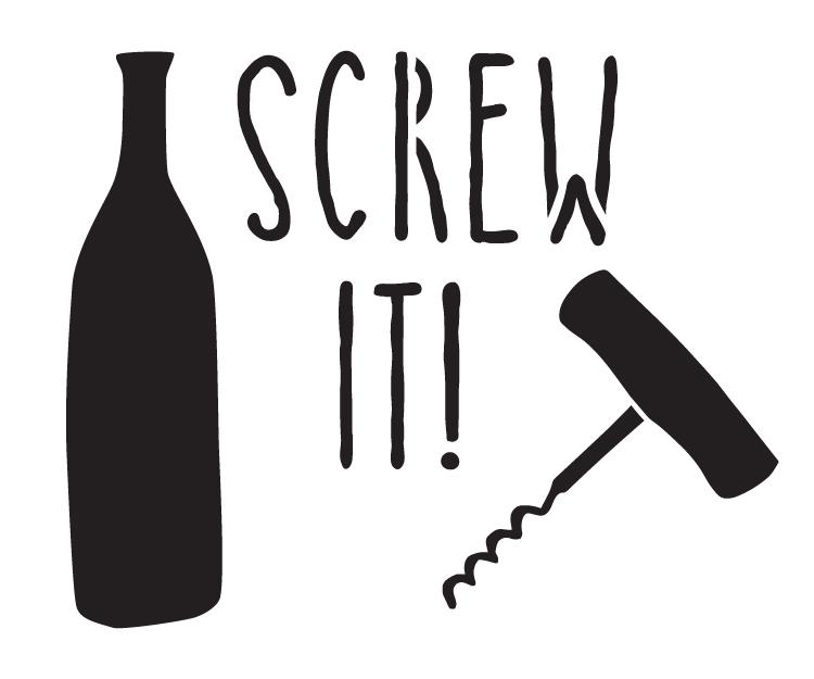 """Screw It - Word Art Stencil - 6"""" x 5"""" - STCL1195_1"""