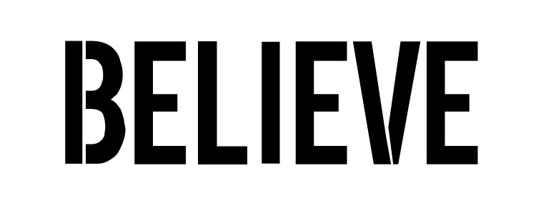 "Believe - Modern Headline - Horizontal - Word Stencil -6.5"" x 2.5""- STCL1200_1"