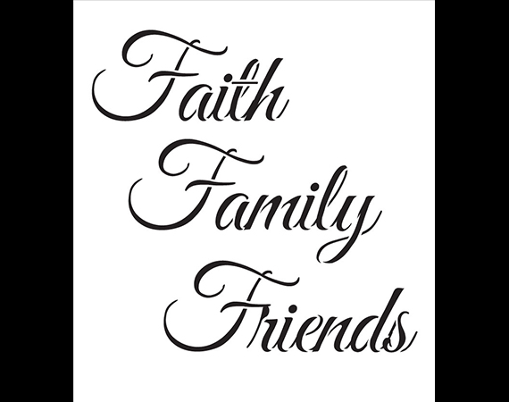 "Faith Family Friends - Word Stencil - STCL1213_1 - 7"" x 7.5"""