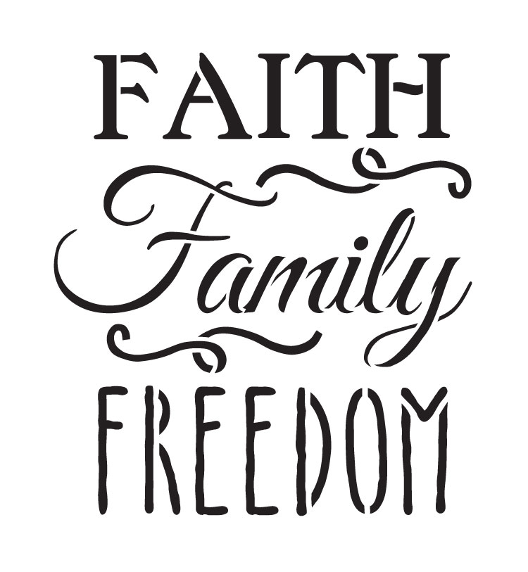 "Faith, Family, Freedom - Word Stencil - 6"" x 6.5"" - STCL1234_1 by StudioR12"