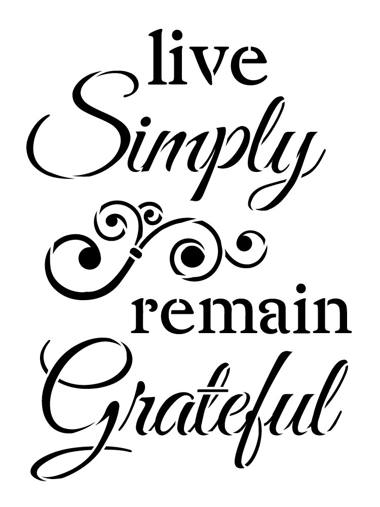 "Live Simply, Remain Grateful - Word Stencil - 13.5"" x 18"" - STCL1225_3 by StudioR12"