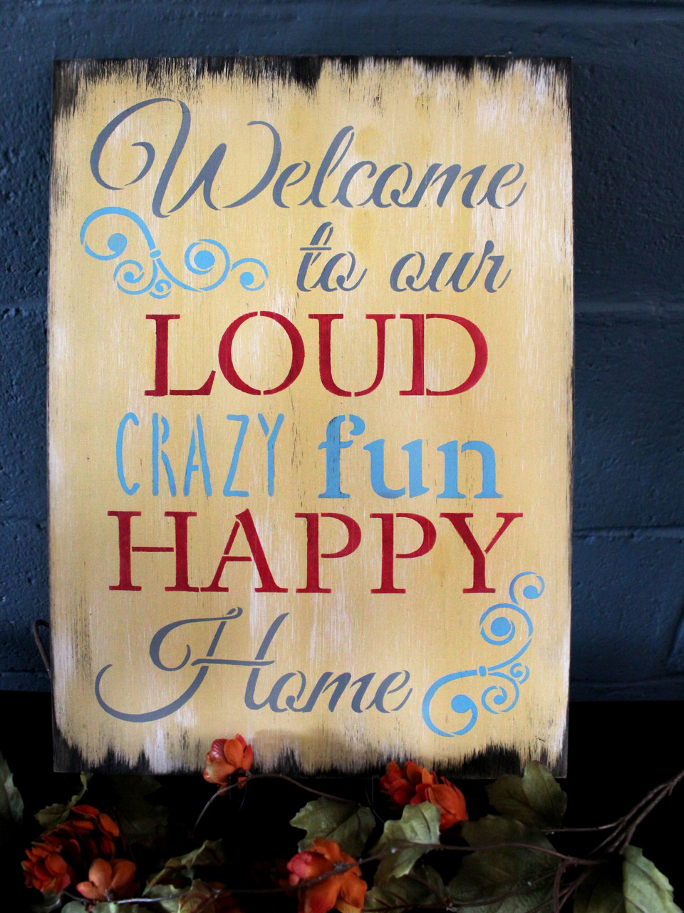 """Welcome to Our Loud, Crazy, Fun, Happy Home - Word Stencil - 8"""" x 11"""" - STCL1228_1 by StudioR12"""