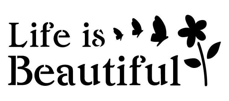 """Life Is Beautiful - Word Art Stencil - 20"""" x 9"""" - STCL1216_3 by StudioR12"""