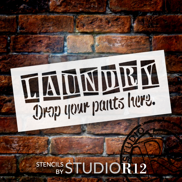 """Laundry - Drop Your Pants Here - Word Art Stencil - 18"""" x 7 1/2"""" - STCL1223_3 by StudioR12"""