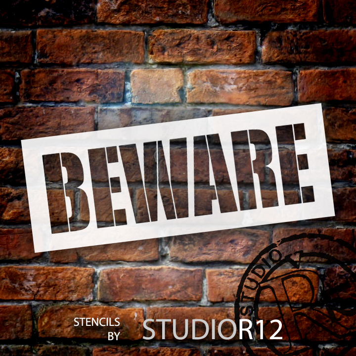 "Beware - Simple Chunky - Word Stencil - 17"" x 6 1/2 "" - STCL1289_3 by StudioR12"