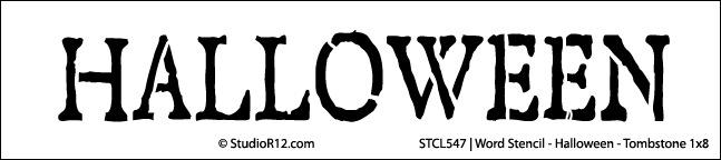 Word Stencil - Halloween - Tombstone 21 x 6