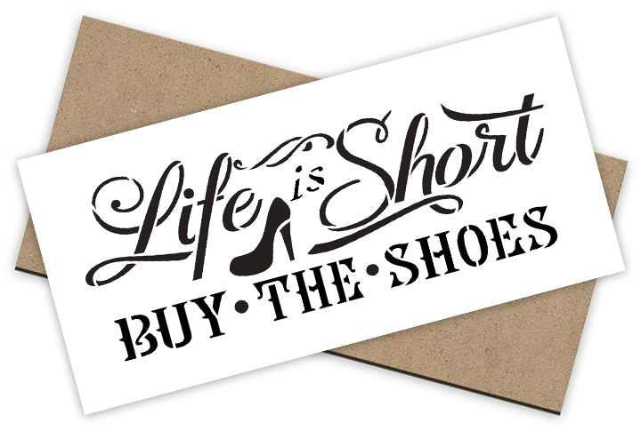 Life is Short Stencil + Surface