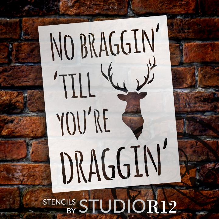 "No Braggin - Word Art Stencil - 8 1/2"" x 11"" - STCL1300_1 by StudioR12"