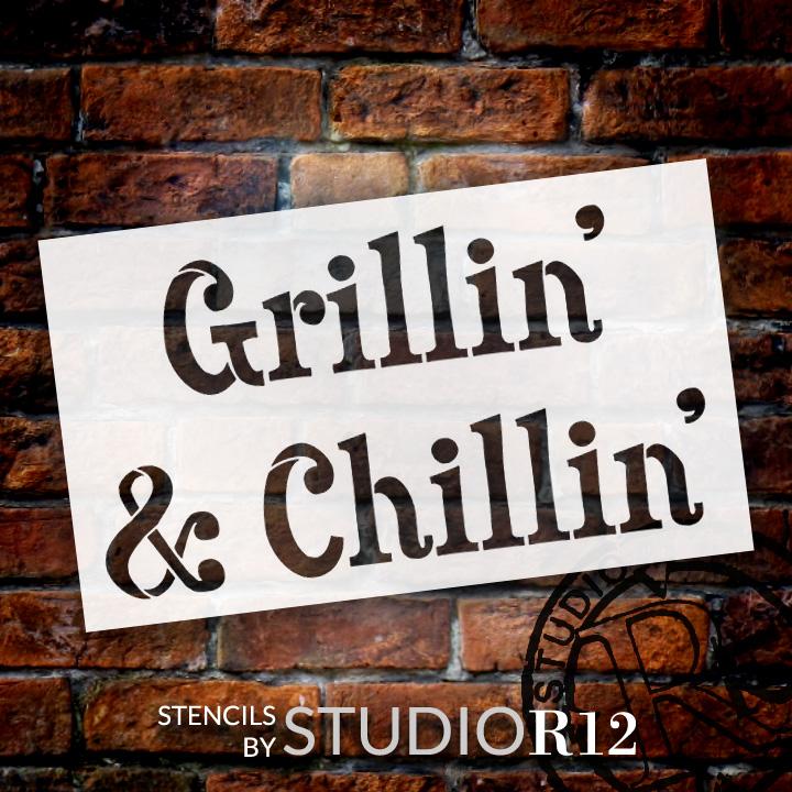 """Grillin' & Chillin' - Word Stencil - 8 1/2"""" x 5"""" - STCL1300_1 by StudioR12"""