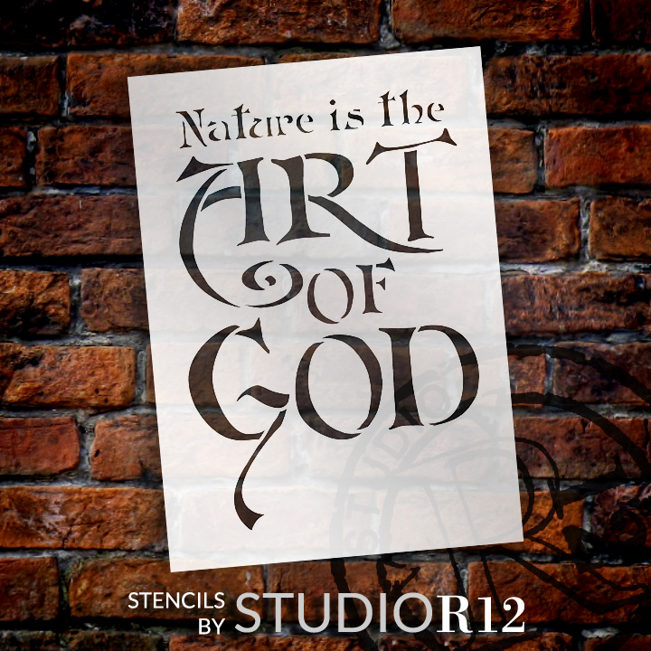 """Nature Is the Art of God - Word Stencil - 11 1/2"""" x 15 1/2"""" - STCL1330_3 by StudioR12"""