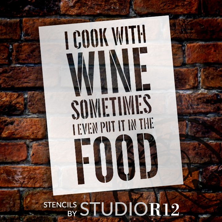 """I Cook With Wine - Word Stencil - 8 1/2"""" x 11"""" - STCL1338_1 by StudioR12"""