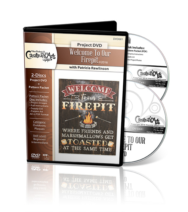 Welcome To Our Firepit - DVD and Pattern Packet - Patricia Rawlinson