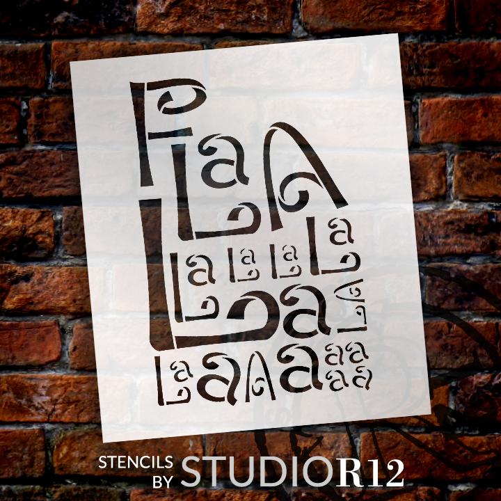 """Fa La La La La - Whimsical - Word Art Stencil - 13"""" x 11"""" - STCL1353_3 by StudioR12"""