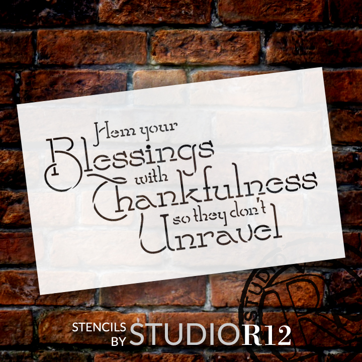 "Hem Your Blessings - Word Art Stencil - 16"" x 9"" - STCL1373_3 by StudioR12"