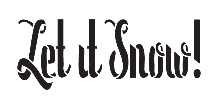 "Let It Snow - Whimsical - Word Stencil - 6"" x 3"" - STCL1380_1 - by StudioR12"