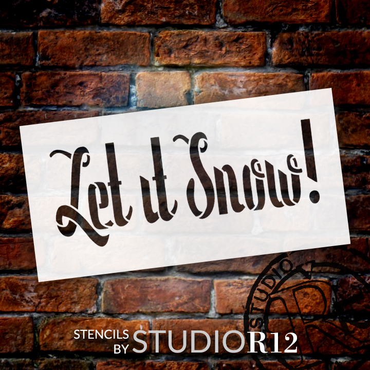 "Let It Snow - Whimsical - Word Stencil - 10"" x 5"" - STCL1380_2 - by StudioR12"