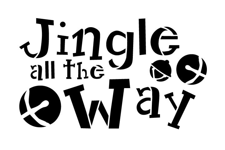 """Jingle All the Way - Funky - Word Stencil - 10"""" x 7"""" - STCL1388_2 by StudioR12"""