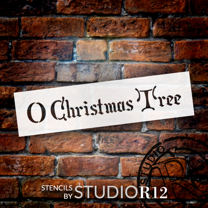 "O Christmas Tree - Noble - Word Stencil - 12"" x 3"" - STCL1392_2 by StudioR12"