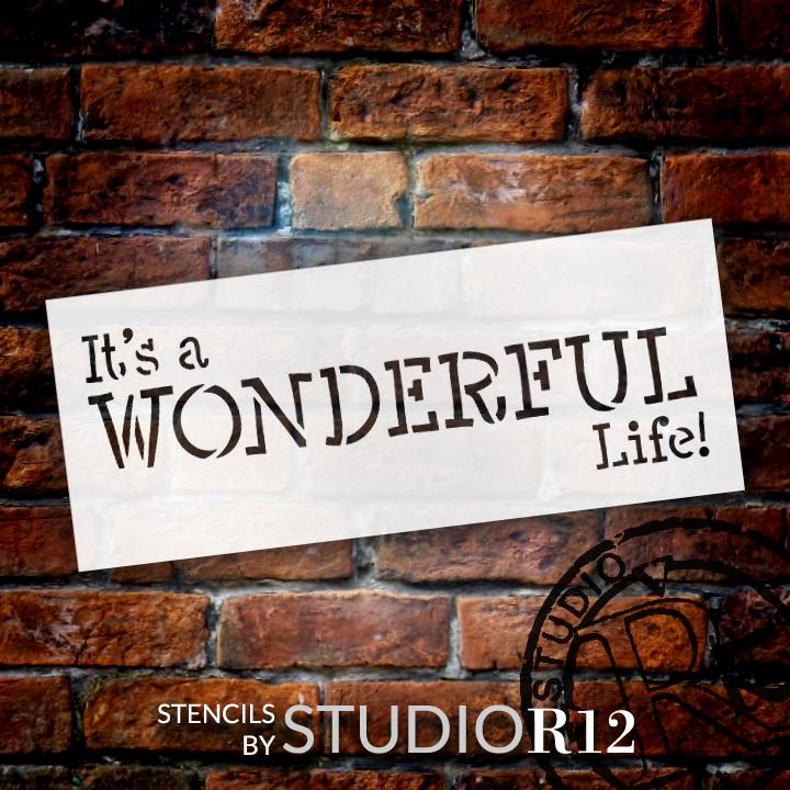 "It's A Wonderful Life - Festive - Word Stencil - 10"" x 4"" - STCL1394_2 by StudioR12"