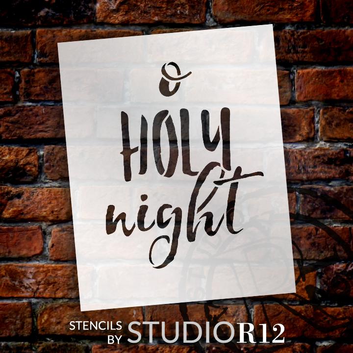 "O Holy Night - Rustic Cursive - Word Stencil - 12"" x 15"" - STCL1399_3 by StudioR12"
