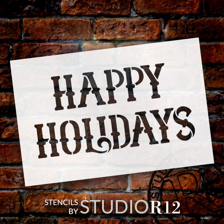 "Happy Holidays - Victorian Serif - Word Stencil - 9"" x  6"" - STCL1405_2 by StudioR12"