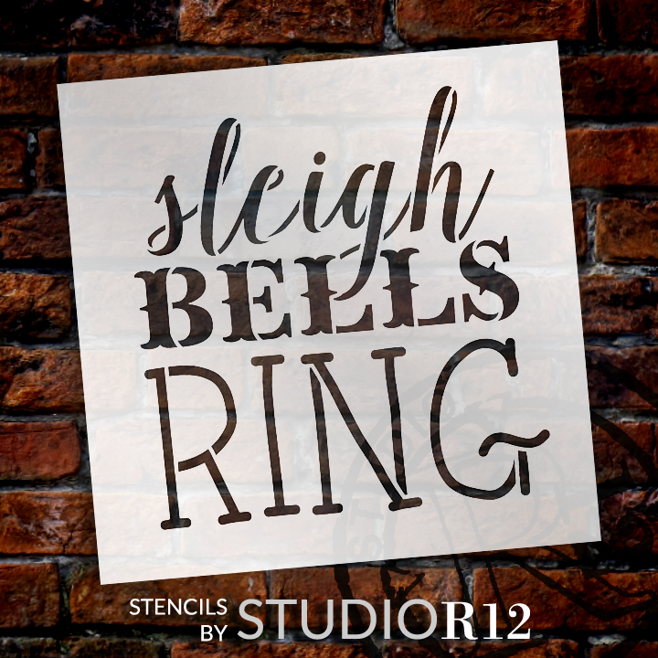 "Sleigh Bells Ring - Rustic Vintage - Word Art Stencil - 9"" x  9"" - STCL1408_2 - by StudioR12"