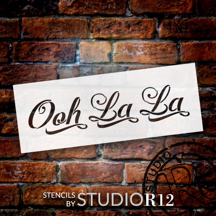 "Ooh La La - Graceful Script - Word Stencil - 11"" x  3.5"" - STCL1416_2 by StudioR12"