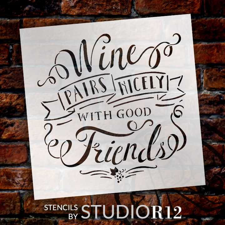 """Wine Pairs Nicely With Good Friends - 8"""" x 8"""" - STCL1461_1 - by StudioR12"""