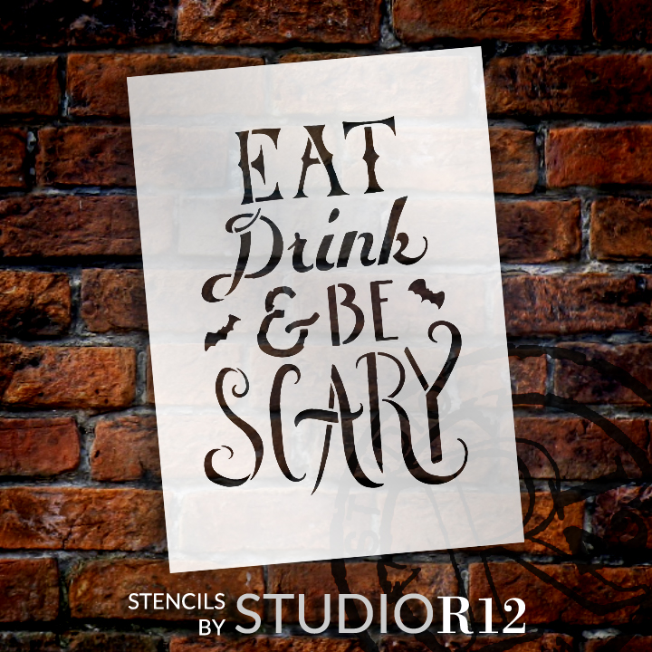 "Hand Drawn Eat, Drink, and Be Scary Halloween Stencil - 9"" x 7"" - STCL1463_2 - by StudioR12"