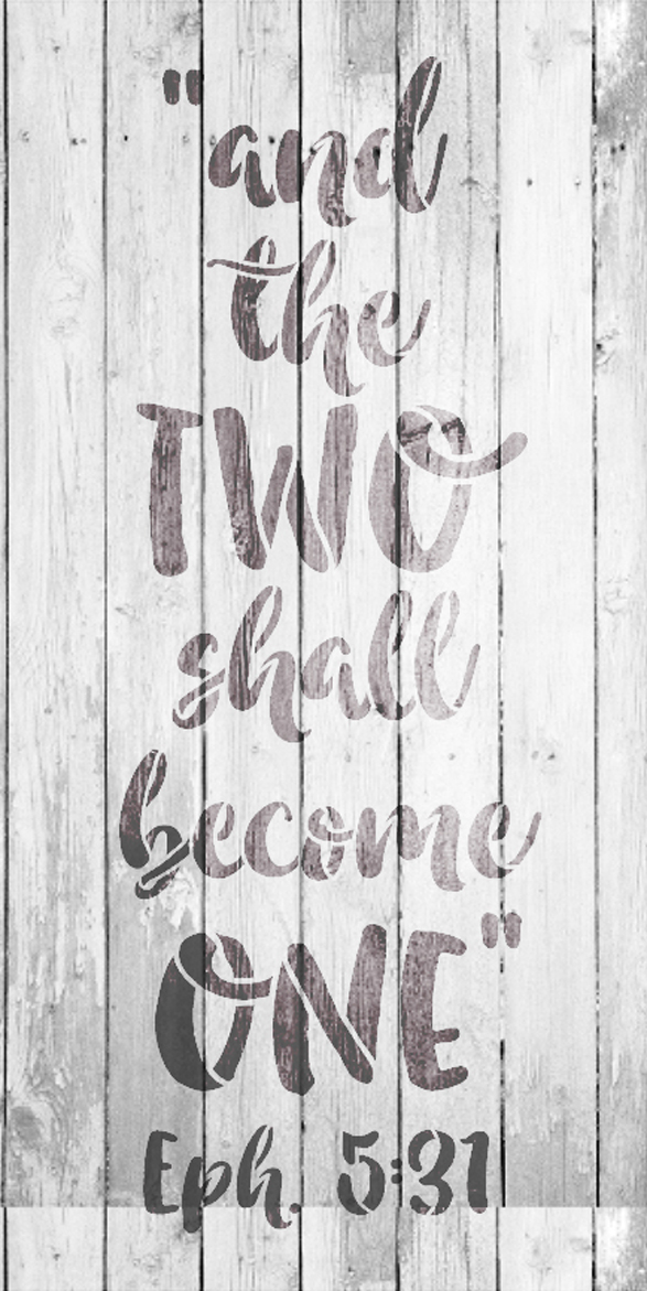 """And the Two Shall Become One - Word Stencil - 9"""" x 18"""" - STCL1580_3 by StudioR12"""