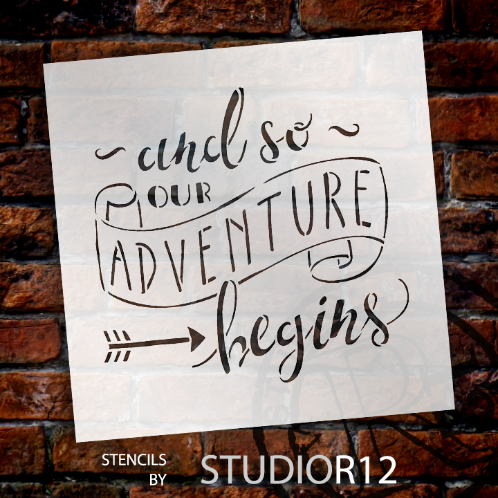 """And So Our Adventure Begins - Word Stencil - 11"""" x 11"""" - STCL1588_2 by StudioR12"""