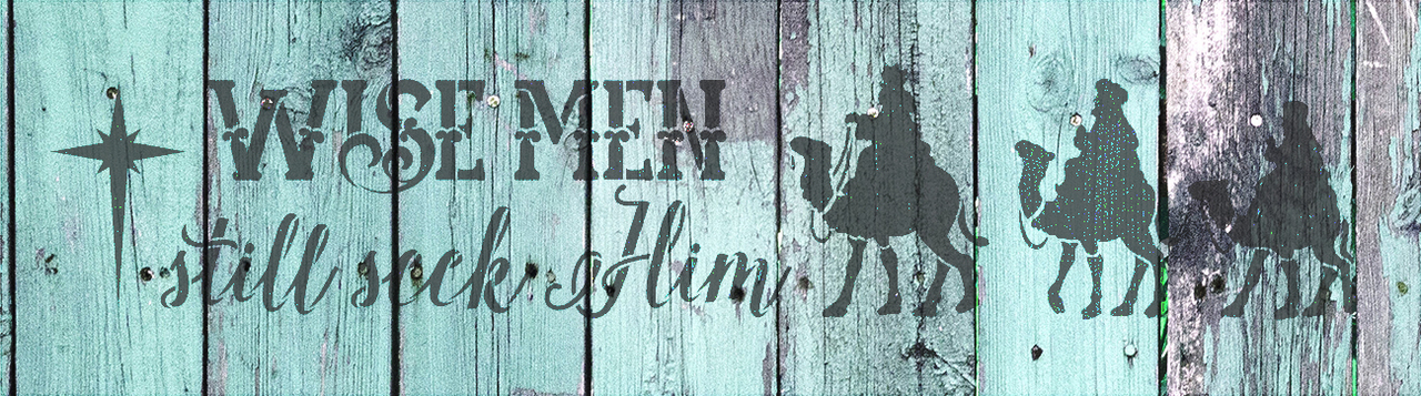 "Wise Men Still Seek Him - Long with Camels - Word Art Stencil - 18"" x 5"" - STCL1541_1 - by StudioR12"