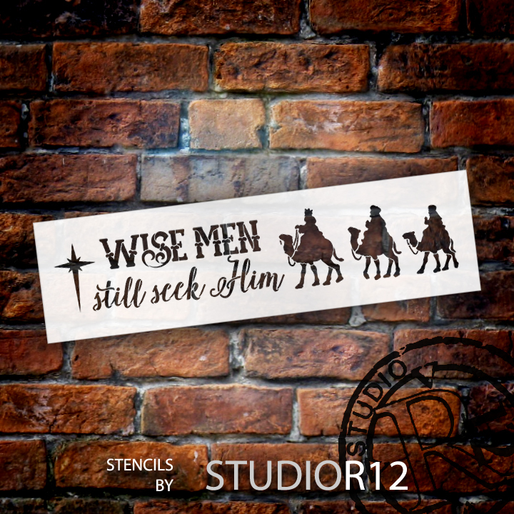 "Wise Men Still Seek Him - Long with Camels - Word Art Stencil - 21"" x 7"" - STCL1541_2 - by StudioR12"