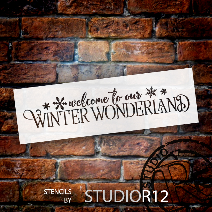 """Welcome To Our Winter Wonderland - Word Art Stencil - 16"""" x 5"""" - STCL1543_2 - by StudioR12"""