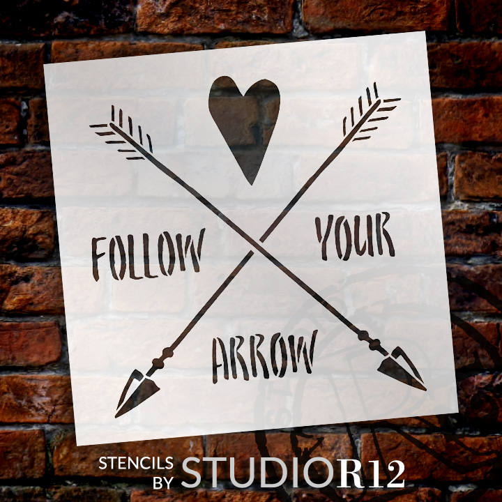 "Follow Your Arrow - Crossed Arrows - Word Art Stencil - 8"" x 8"" - STCL1755_1 - by StudioR12"