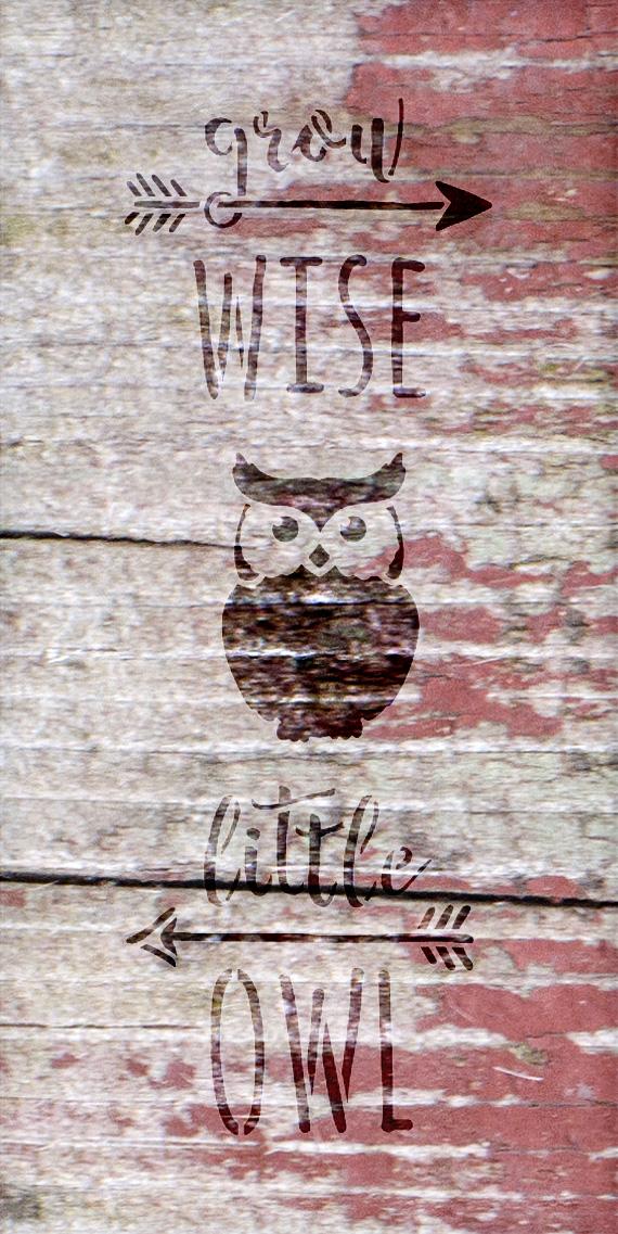 Grow Wise Little Owl - Tall Woodland - Word Art Stencil ...