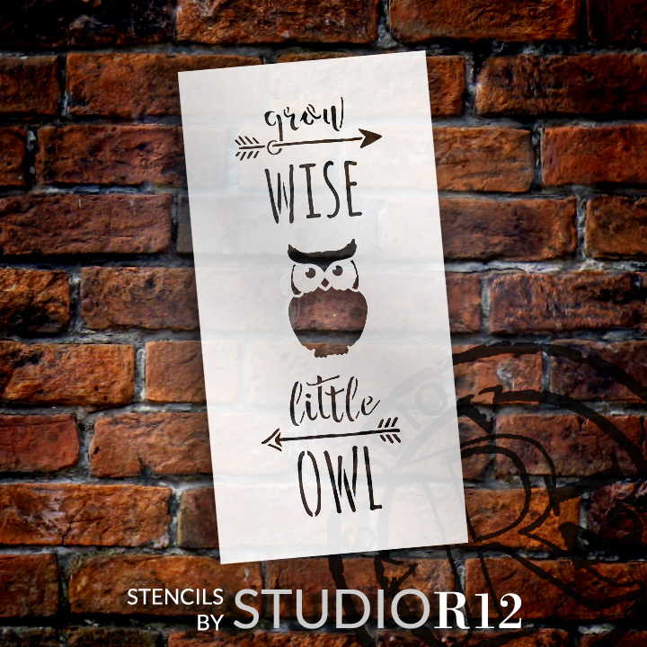 """Grow Wise Little Owl - Tall Woodland - Word Art Stencil - 9"""" x 18"""" - STCL1759_3 - by StudioR12"""