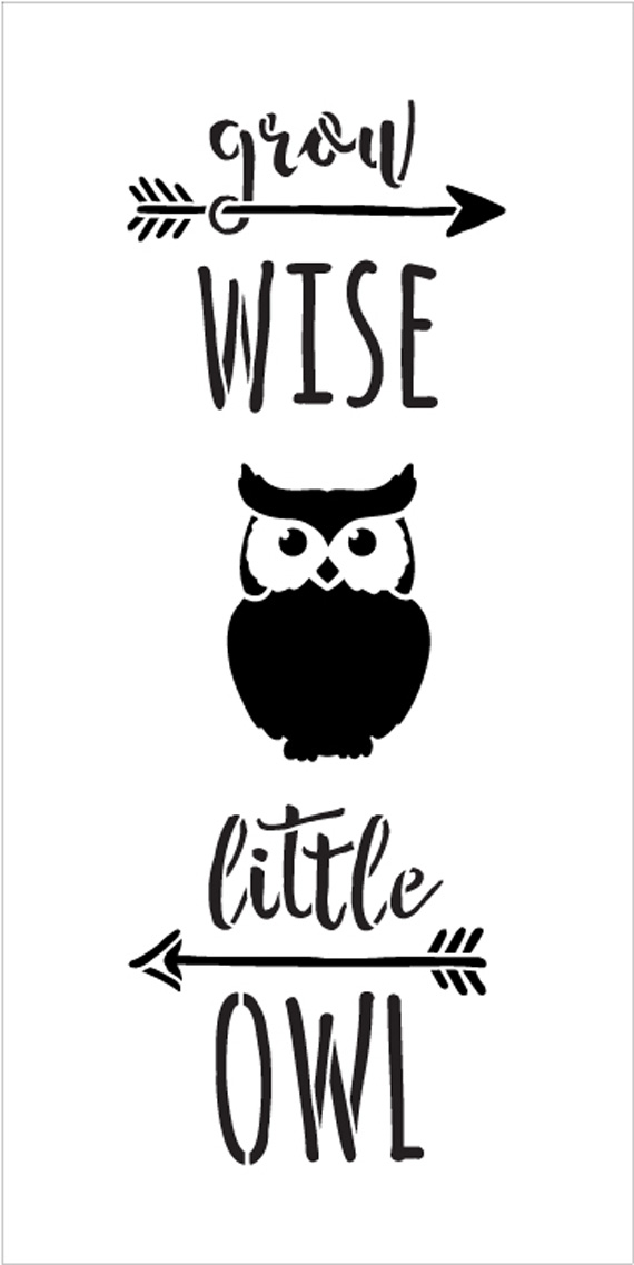 "Grow Wise Little Owl - Tall Woodland - Word Art Stencil - 11"" x 22"" - STCL1759_4 - by StudioR12"