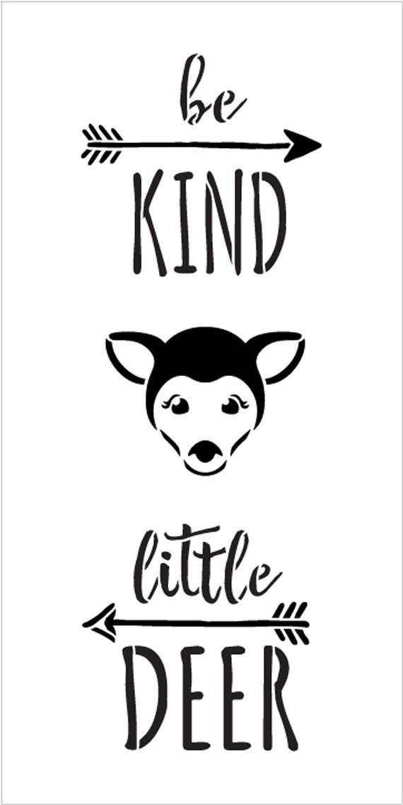 "Be Kind Little Deer - Tall Woodland - Word Art Stencil - 13"" x 26"" - STCL1764_5 - by StudioR12"