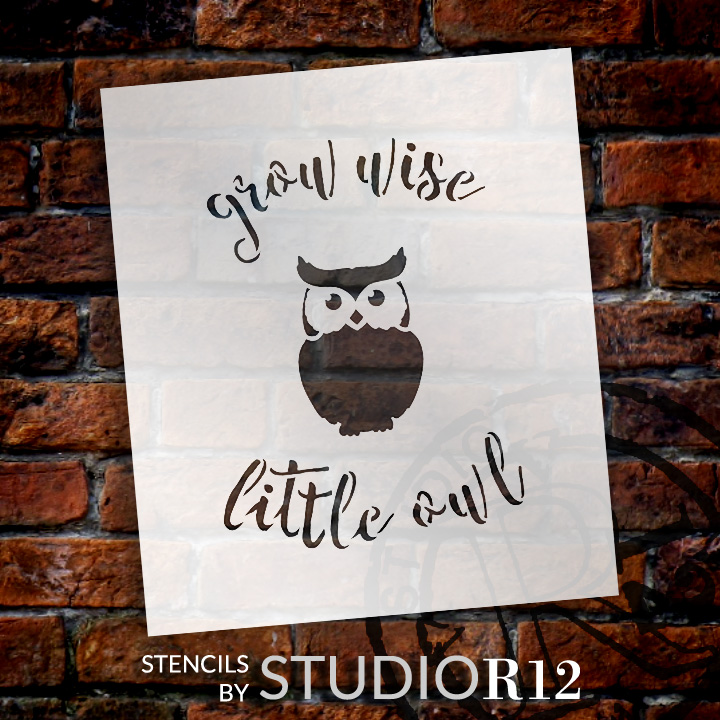 """Grow Wise Little Owl- Curved Hand Script - Word Art Stencil - 12"""" x 14"""" - STCL1765_3 - by StudioR12"""