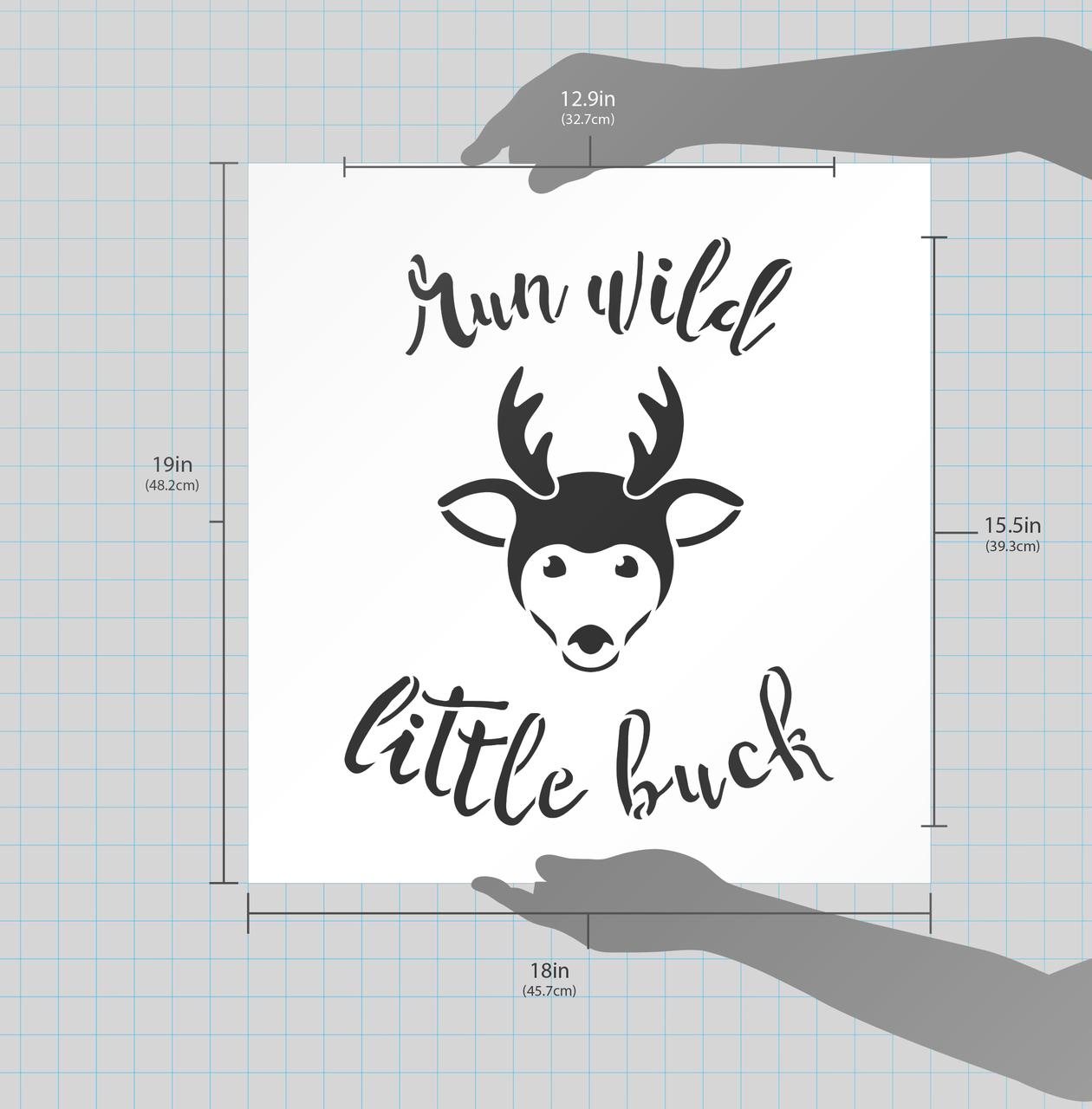"Run Wild Little Buck - Curved Hand Script - Word Art Stencil - 18"" x 19"" - STCL1769_5 - by StudioR12"