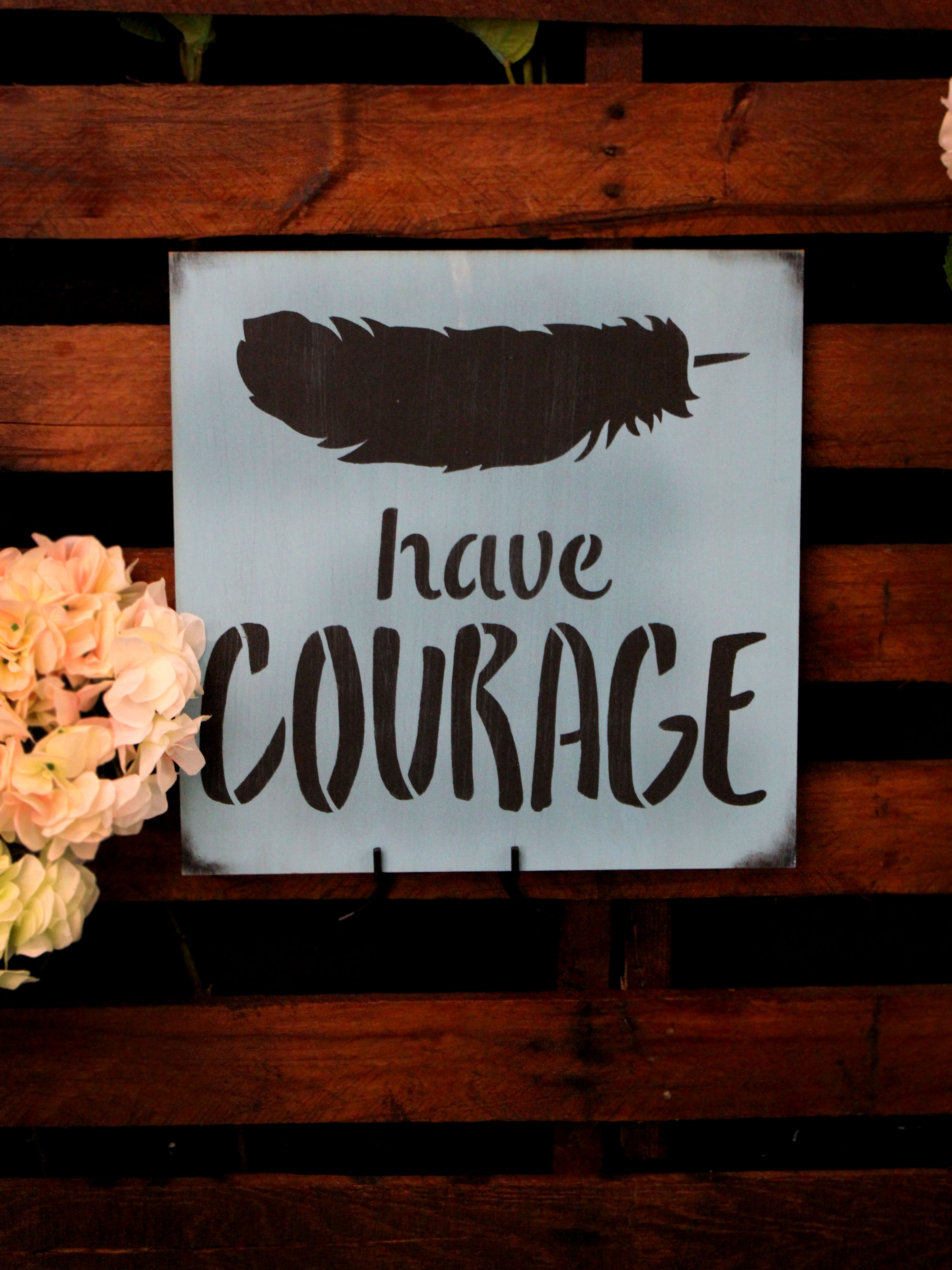 """Have Courage - Feather - Word Art Stencil - 18"""" x 18"""" - STCL1771_5 - by StudioR12"""