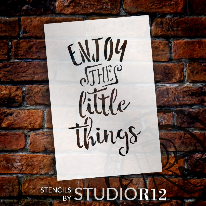 "Enjoy The Little Things - Word Stencil - 4"" x 6"" - STCL1784_1 - by Studio R12"