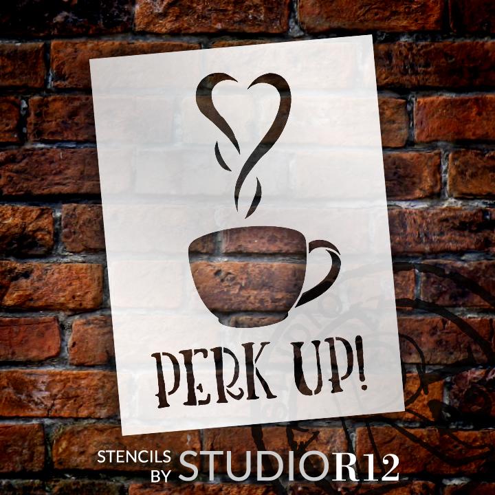 "Perk Up - Coffee Love - Word Art Stencil - 14"" x 20"" - STCL1657_5 - by StudioR12"