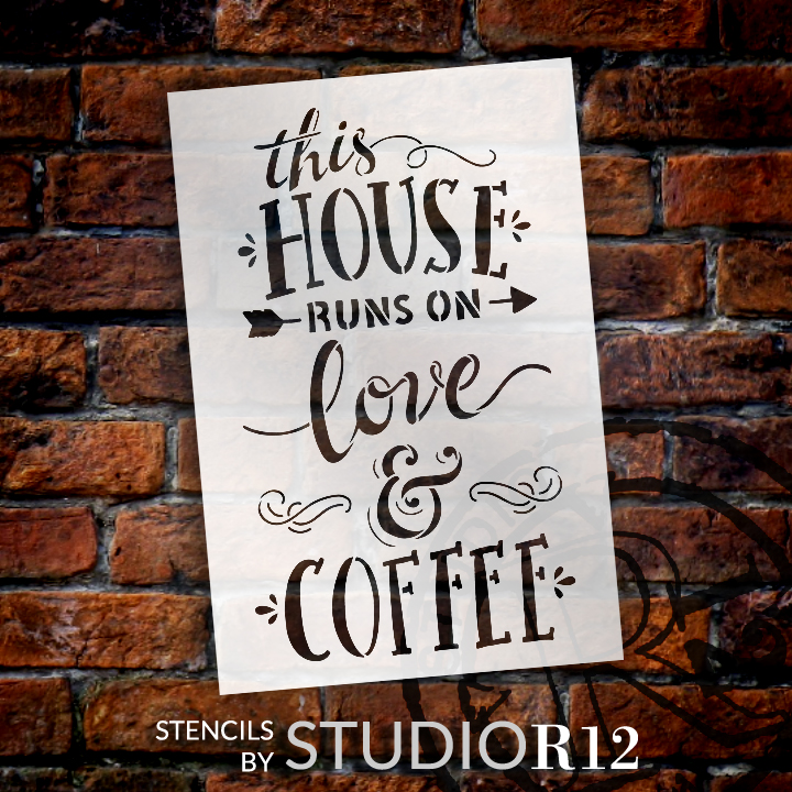 """This House Runs On Love and Coffee - Word Stencil - 8"""" x 12"""" - STCL1659_1 - by StudioR12"""